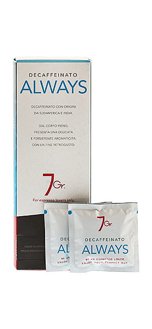 7Gr. Always Decaffeinato 24 Pads
